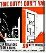 War Poster - Ww2 - Dont Waste Water 3 Acrylic Print