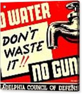 War Poster - Ww2 - No Water No Guns Acrylic Print