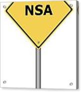 Warning Sign Nsa Acrylic Print