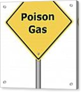 Warning Sign Poison Gas Acrylic Print