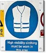 Warning Signs Acrylic Print
