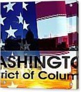 Washington Dc Patriotic Large Cityscape Acrylic Print