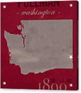 Washington State University Cougars Pullman College Town State Map Poster Series No 123 Acrylic Print