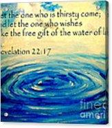 Water Of Life Acrylic Print by Amanda Dinan