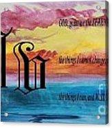 Watercolor V And Serenity Prayer Acrylic Print