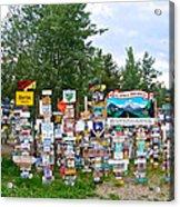 Watson Lake Sign Forest Along Alaska Highway In  Yukon-canada Acrylic Print