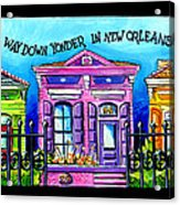 Way Down Yonder In New Orleans Acrylic Print by Terry J Marks Sr