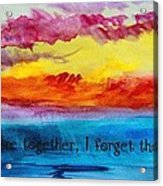 We Were Together I Forget The Rest - Quote By Walt Whitman Acrylic Print