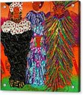 We Women Folk Acrylic Print