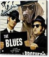 Weimaraner Art Canvas Print - The Blues Brothers Movie Poster Acrylic Print