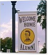Welcome Home Banner Acrylic Print
