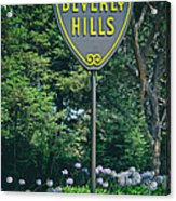 Welcome To Beverly Hills Acrylic Print