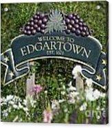 Welcome To Edgartown Acrylic Print