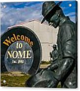Welcome To Nome Acrylic Print