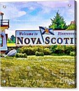Welcome To Nova Scotia Acrylic Print