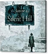 Welcome To Silent Hill Acrylic Print
