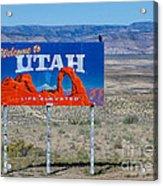 Welcome To Utah Acrylic Print