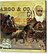 Spirit Of Wells Fargo Heritage Acrylic Print