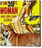 Welsh Corgi Pembroke Art Canvas Print - Attack Of The 50ft Woman Movie Poster Acrylic Print