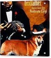 Welsh Corgi Pembroke Art Canvas Print - The Godfather Movie Poster Acrylic Print