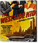 West Side Kid, Us Poster, From Left Don Acrylic Print