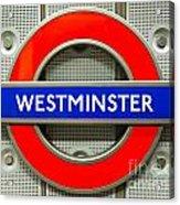 Westminster Underground Logo Acrylic Print