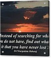What Is It That You Have Never Lost Acrylic Print