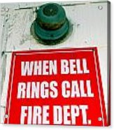 When Bell Rings Acrylic Print