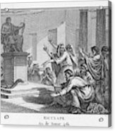 When Plague-afflicted Romans  Come Acrylic Print