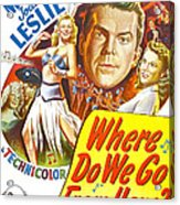 Where Do We Go From Here, Us Poster Acrylic Print