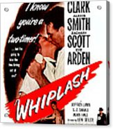 Whiplash, Us Poster, From Top Dane Acrylic Print