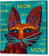 Whiskers Meowing Acrylic Print