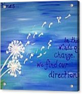 Winds Of Change Acrylic Print