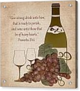 Wine For The Heart Acrylic Print