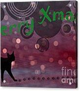 Wishing You All A Purrfect Xmas... Acrylic Print