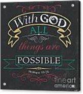 With God Acrylic Print