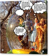 Wizard Of Oz Humor II Acrylic Print