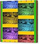 Wonderworks  Acrylic Print