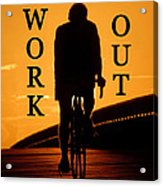 Work Out Vertical Work One Acrylic Print