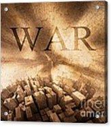 World War  Acrylic Print