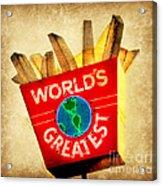 World's Greatest Fries Acrylic Print