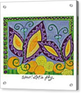 Wow Let's Fly Acrylic Print
