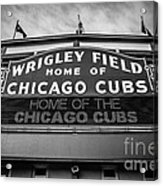 Wrigley Field Sign In Black And White Acrylic Print