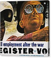 Wwii: Employment Poster Acrylic Print by Granger