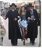 Wyatt Earp  Doc Holliday Escort  Woman  With O.k. Corral In  Background 2004 Acrylic Print