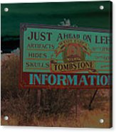 Wyatt Earp's Welcoming Sign Tombstone Arizona Solarized 2005-2008 Acrylic Print