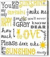 You Are My Sunshine Poster Acrylic Print