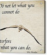 You Can Do It  Acrylic Print