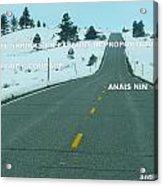 Your Road Acrylic Print