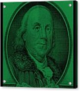 Ben Franklin In Dark Green Acrylic Print